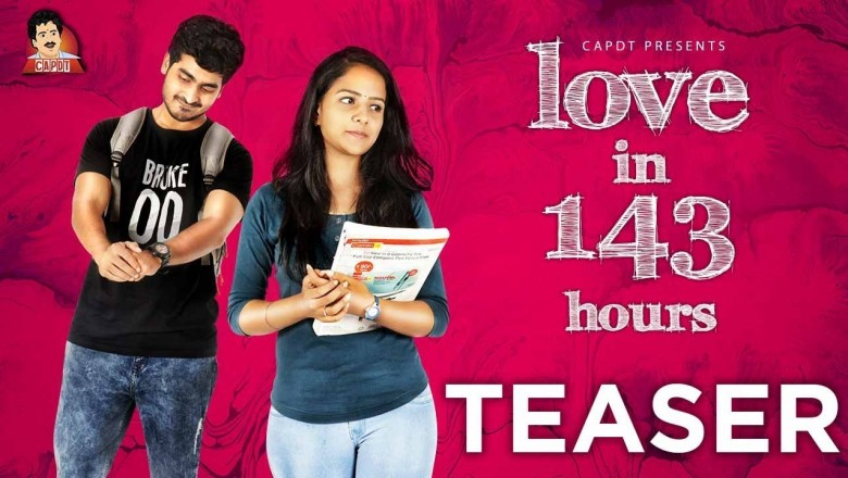 Love in 143 Hours Web Series Teaser - CAPDT